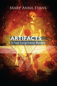 Artifacts: A Faye Longchamp Mystery (Faye Longchamp Series)