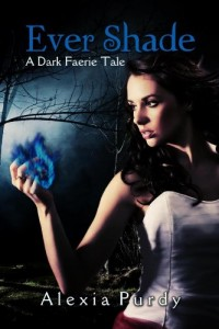 Ever Shade: A Dark Faerie Tale (The Dark Faerie Tale Series)