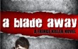 A Blade away