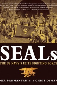 SEALs: The US Navy#s Elite Fighting Force (General Military)
