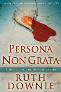Persona Non Grata: A Novel of the Roman Empire