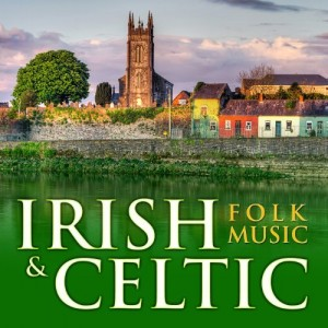 Irish & Celtic Folk Music