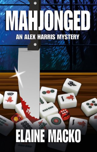 Mahjonged (An Alex Harris Mystery)