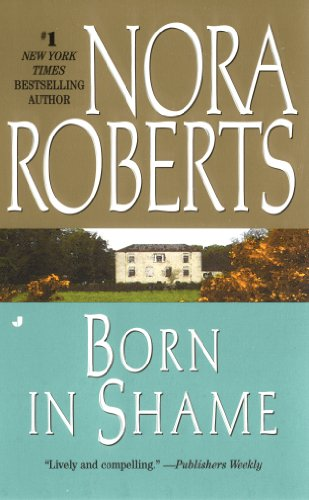 Born in Shame: The Born In Trilogy #3 (Concannon Sisters)