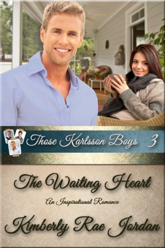 Pixelscroll: Free & Bargain eBooks, Apps, Music, Movies & More! -- A HotZippy Website: Today's Readers for Tomorrow's Bestsellers! © -- Pixelscroll proudly presents: The Waiting Heart (Those Karlsson Boys) by Kimberly Rae Jordan!