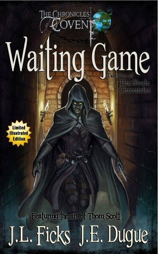 Pixelscroll: Free & Bargain eBooks, Apps, Music, Movies & More! -- A HotZippy Website: Today's Readers for Tomorrow's Bestsellers! © -- Pixelscroll proudly presents: Waiting Game (The Chronicles of Covent) by J. L. Ficks!