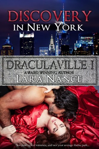 Pixelscroll: Free & Bargain eBooks, Apps, Music, Movies & More! -- A HotZippy Website: Today's Readers for Tomorrow's Bestsellers! © -- Pixelscroll proudly presents: DraculaVille I - Discovery in New York (The DraculaVille Series) by Lara Nance!