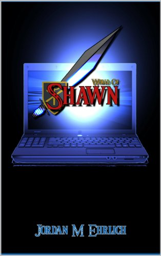 Pixelscroll: Free & Bargain eBooks, Apps, Music, Movies & More! -- A HotZippy Website: Today's Readers for Tomorrow's Bestsellers! © -- Pixelscroll proudly presents: World of Shawn by Jordan M Ehrlich!