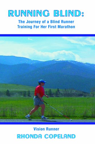Pixelscroll: Free & Bargain eBooks, Apps, Music, Movies & More! -- A HotZippy Website: Today's Readers for Tomorrow's Bestsellers! © -- Pixelscroll proudly presents: Running Blind: The Journey of Blind Runner Training For Her First Marathon by Rhonda Copeland!