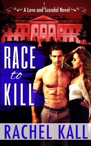 Pixelscroll: Free & Bargain eBooks, Apps, Music, Movies And more! -- A HotZippy Website: Today's Readers for Tomorrow's Bestsellers! © -- Pixelscroll proudly presents: Race to Kill (A Love and Scandal Novel) by Rachel Kall!