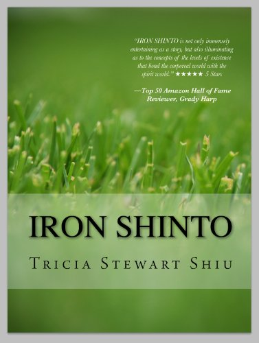 Pixelscroll: Free & Bargain eBooks, Apps, Music, Movies And more! -- A HotZippy Website: Today's Readers for Tomorrow's Bestsellers! © -- Pixelscroll proudly presents: Iron Shinto (Moa Series) by Tricia Stewart Shiu!