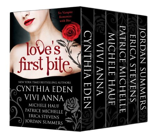 Pixelscroll: Free & Bargain eBooks, Apps, Music, Movies And more! -- A HotZippy Website: Today's Readers for Tomorrow's Bestsellers! © -- Pixelscroll proudly presents: Love's First Bite: Bad Boys and Alpha Vampires Boxed Set (6 book bundle) by Cynthia Eden!