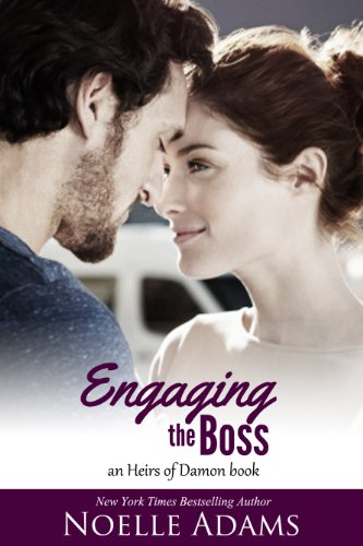 Pixelscroll: Free & Bargain eBooks, Apps, Music, Movies And more! -- A HotZippy Website: Today's Readers for Tomorrow's Bestsellers! © -- Pixelscroll proudly presents: Engaging the Boss (Heirs of Damon) by Noelle Adams!