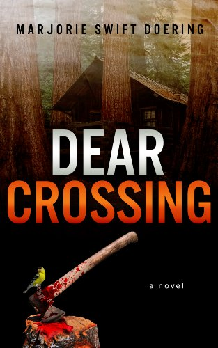 Pixelscroll: Free & Bargain eBooks, Apps, Music, Movies And more! -- A HotZippy Website: Today's Readers for Tomorrow's Bestsellers! © -- Pixelscroll proudly presents: Dear Crossing (The Ray Schiller Series) by Marjorie Doering!