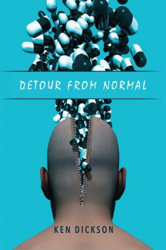 Pixelscroll: Free & Bargain eBooks, Apps, Music, Movies And more! -- A HotZippy Website: Today's Readers for Tomorrow's Bestsellers! © -- Pixelscroll proudly presents: Detour from Normal by Ken Dickson!