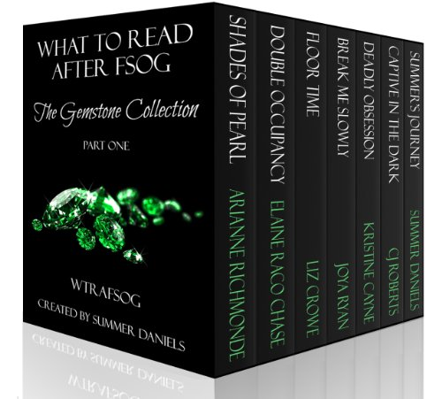 Pixelscroll: Free & Bargain eBooks, Apps, Music, Movies And more! -- A HotZippy Website: Today's Readers for Tomorrow's Bestsellers! © -- Pixelscroll proudly presents: What to Read After FSOG: The Gemstone Collection (WTRAFSOG) by CJ Roberts!