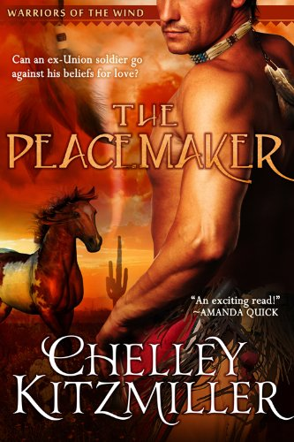 Pixelscroll: Free & Bargain eBooks, Apps, Music, Movies And more! -- A HotZippy Website: Today's Readers for Tomorrow's Bestsellers! © -- Pixelscroll proudly presents: The Peacemaker: The Warriors of the Wind, Book 1 (Western Historical Romance) by Chelley Kitzmiller!
