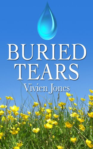Pixelscroll: Free & Bargain eBooks, Apps, Music, Movies And more! -- A HotZippy Website: Today's Readers for Tomorrow's Bestsellers! © -- Pixelscroll proudly presents: BURIED TEARS by VIVIEN JONES!