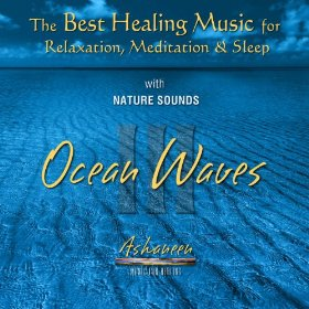 The Best Healing Music for Relaxation, Meditation & Sleep with Nature Sounds
