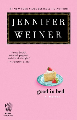 Good in Bed (Cannie Shapiro Book 1) by Jennifer Weiner