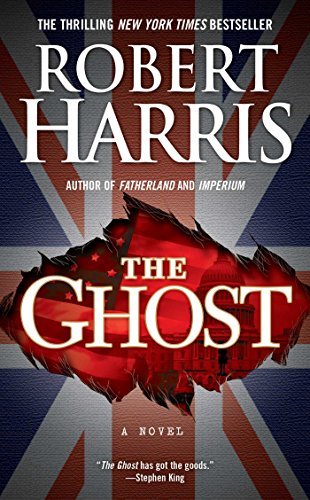 The Ghost: A Novel by Robert Harris