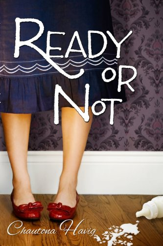 Ready or Not (Aggie's Inheritance Book 1) by Chautona Havig
