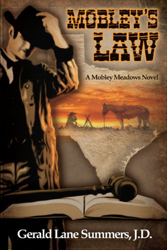 Mobley's Law, A Mobley Meadows Novel by Gerald Lane Summers