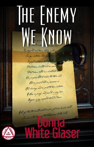 The Enemy We Know: Suspense with a Dash of Humor (A Letty Whittaker 12 Step Mystery) by Donna White  Glaser