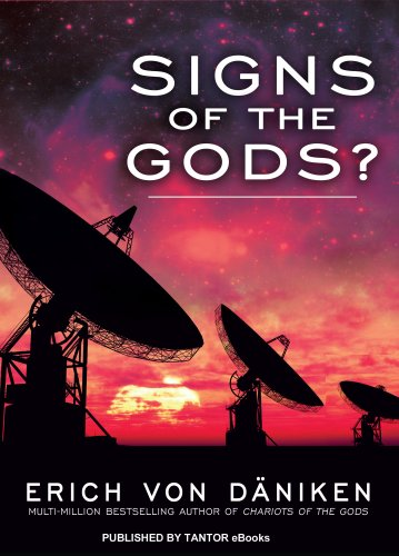 Signs of the Gods? by Erich von Däniken