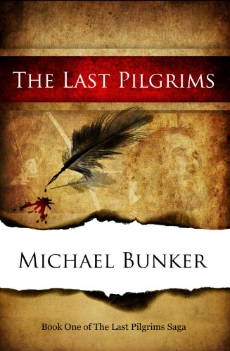 The Last Pilgrims by Michael Bunker
