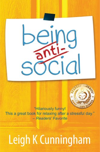 Being Anti-Social by Leigh K Cunningham