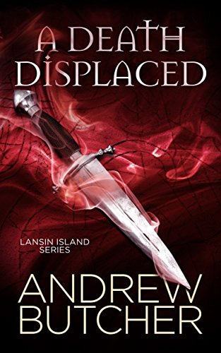 A Death Displaced (Lansin Island 1) by Andrew Butcher