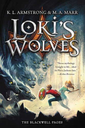 Loki's Wolves (The Blackwell Pages) by K. L. Armstrong