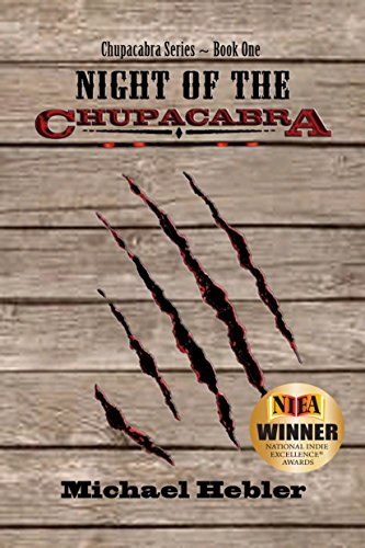 Night of the Chupacabra: (Chupacabra Series #1) by Michael Hebler