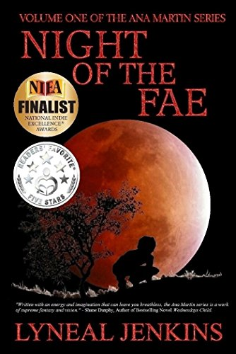 Night of the Fae (Ana Martin series (Vol 1)) by Lyneal Jenkins