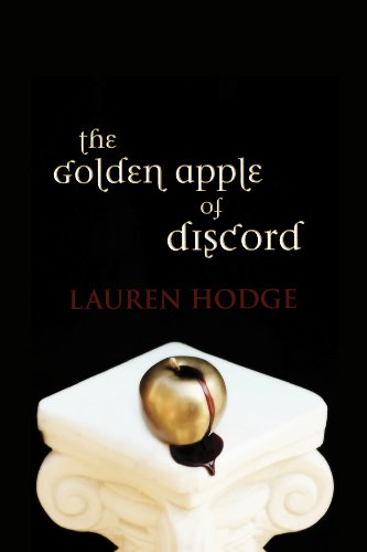 The Golden Apple of Discord (The Discord Trilogy Book 1) by Lauren Hodge