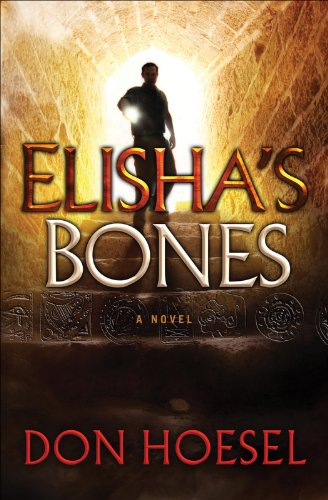 Elisha's Bones (A Jack Hawthorne Adventure Book #1) by Don Hoesel