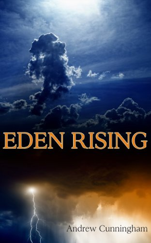 Eden Rising (Eden Rising Series Book 1) by Andrew Cunningham