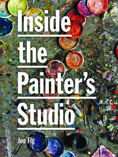 Inside the Painter's Studio by Joe Fig