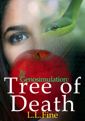 Genosimulation: Tree of Death: A science fiction novel by L.L. Fine
