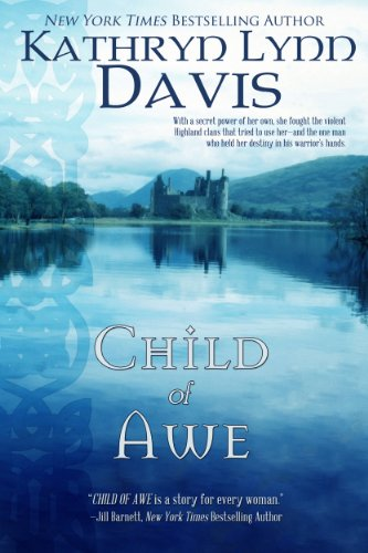 CHILD OF AWE by Kathryn Lynn Davis