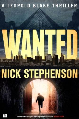 Wanted: A Leopold Blake Thriller (A Private Investigator Series of Crime and Suspense Thrillers Book 1) by Nick Stephenson