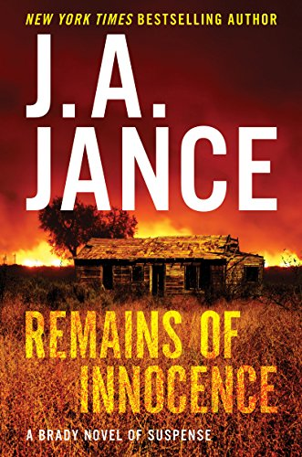 Remains of Innocence (Joanna Brady Mysteries Book 16) by J. A. Jance