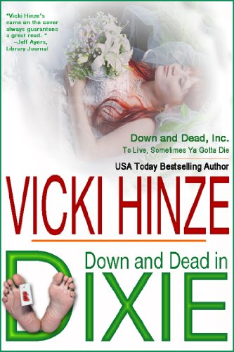 Down & Dead In Dixie (Down & Dead, Inc. Series Book 1) by Vicki Hinze