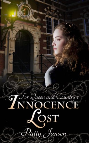 Innocence Lost (For Queen And Country Book 1) by Patty Jansen