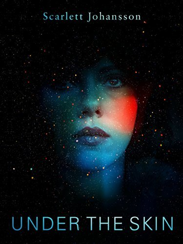Under The Skin by Scarlett Johansson