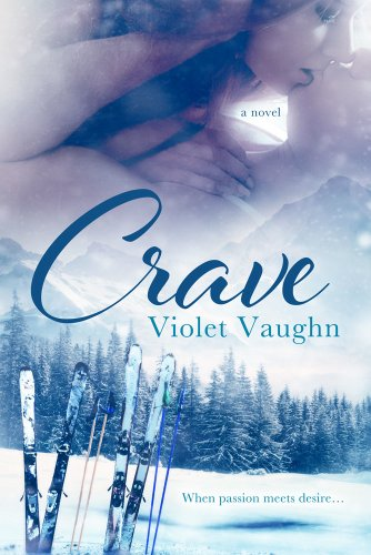 Crave: New Adult Sport Romance (Fire and Ice Book 1) by Violet Vaughn