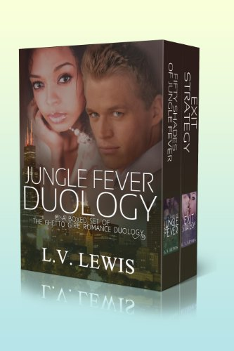Jungle Fever Duology: A Boxed Set of The Ghetto Girl Romance Duology by L.V. Lewis