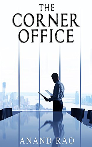 The Corner Office by Anand Rao