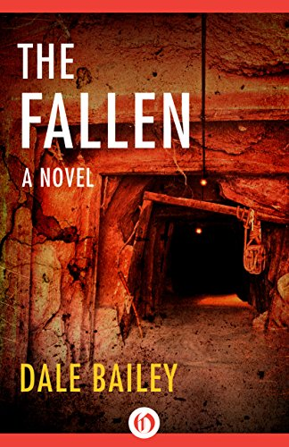 The Fallen: A Novel by Dale Bailey